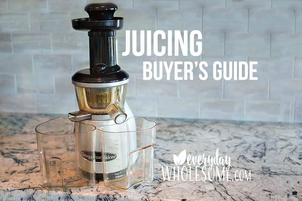 juicing buyers guide