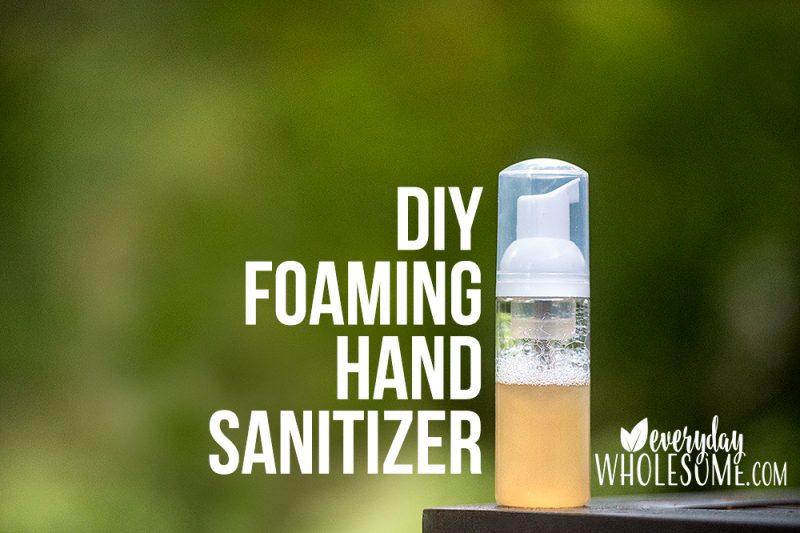 DIY FOAMING HAND SANITIZER