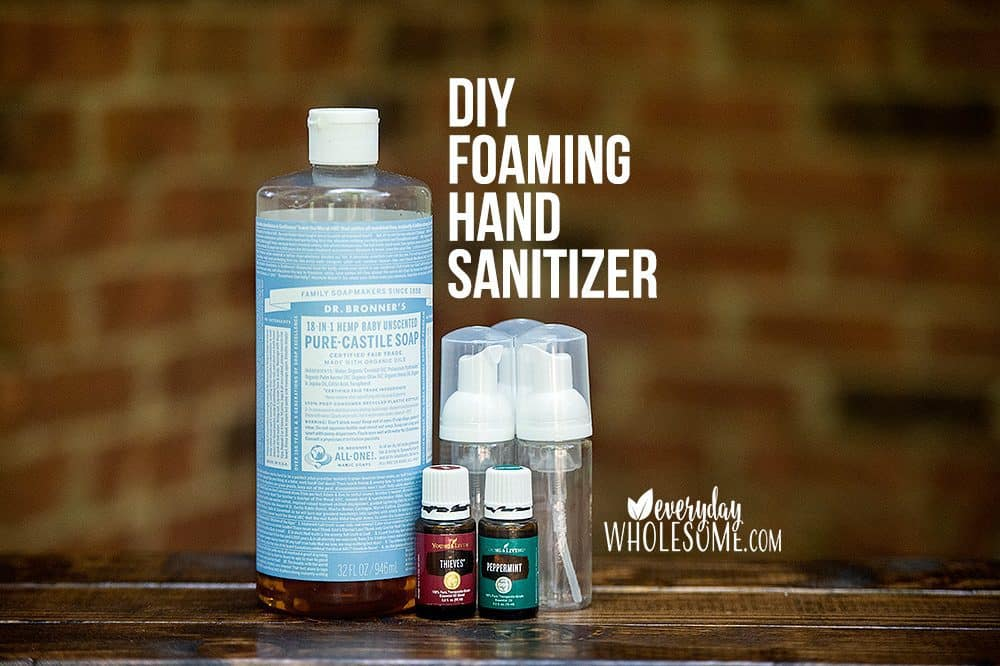 Everyday Wholesome | DIY FOAMING HAND SANITIZER