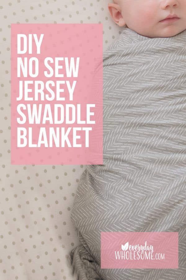 DIY NO SEW SWADDLE BLANKET STRETCH JERSEY