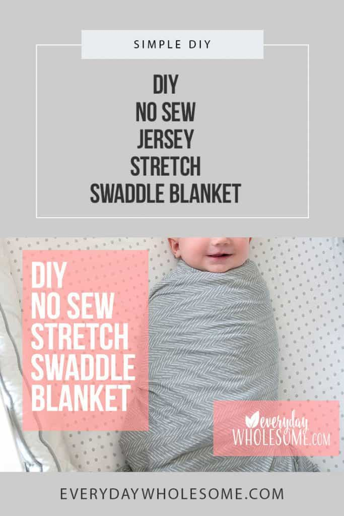 Easy DIY no sew jersey stretch swaddle blanket