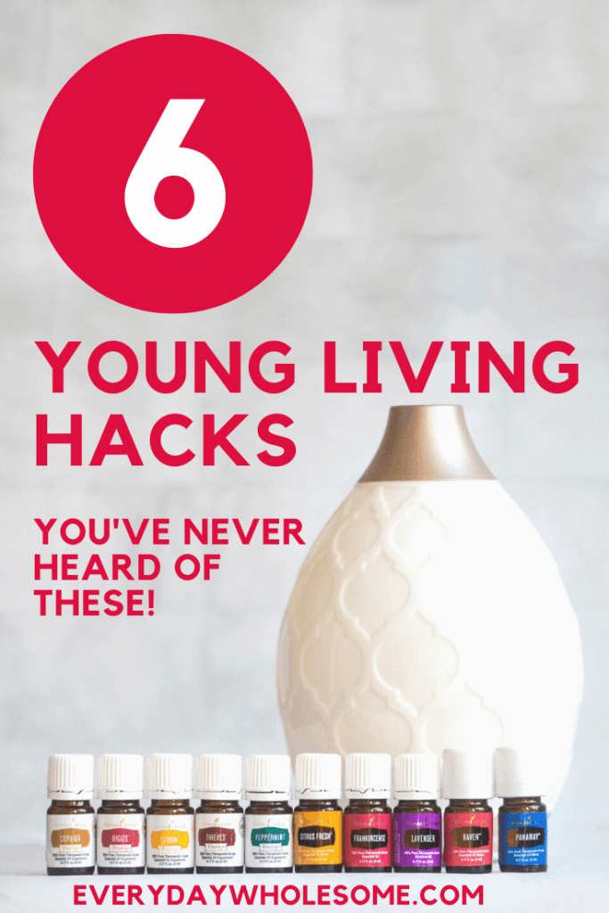 6 young living hacks you've never heard of