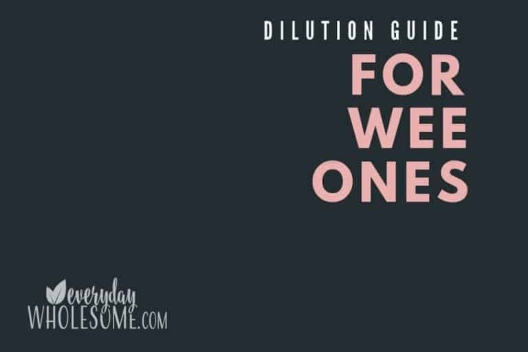 DILUTION GUIDE FOR BABIES AND KIDS