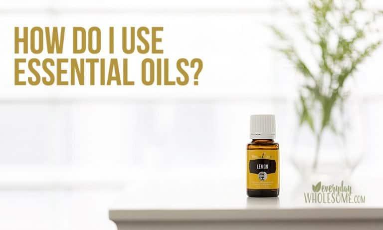 HOW DO I USE ESSENTIAL OILS?