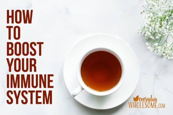 how to boost support your immune system