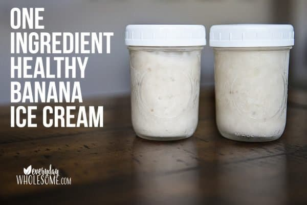 ONE INGREDIENT HEALTHY BANANA ICE CREAM RECIPE NO SUGAR ADDED