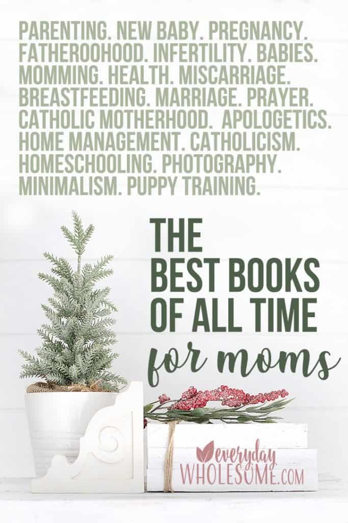 the best books of all time for moms.