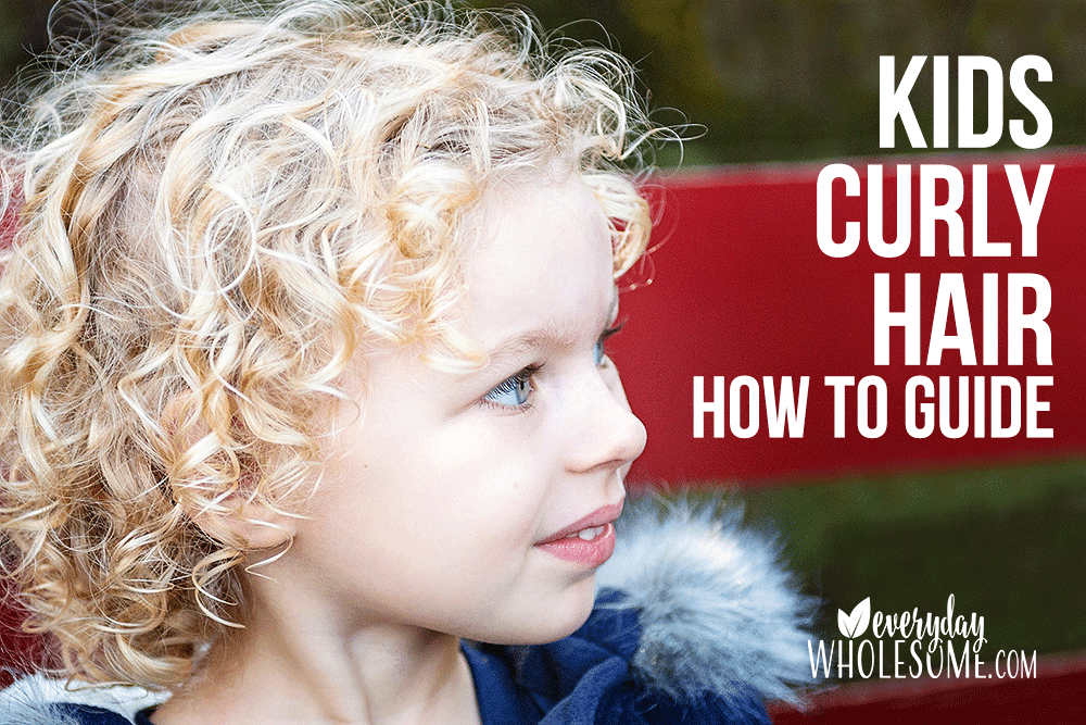 Everyday Wholesome Best Natural Products For Curly Hair Kids