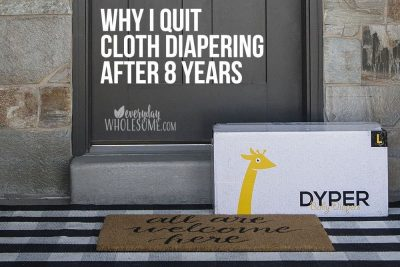 WHY I QUIT CLOTH DIAPERING BEST NONTOXIC DISPOSABLE DIAPER BRAND
