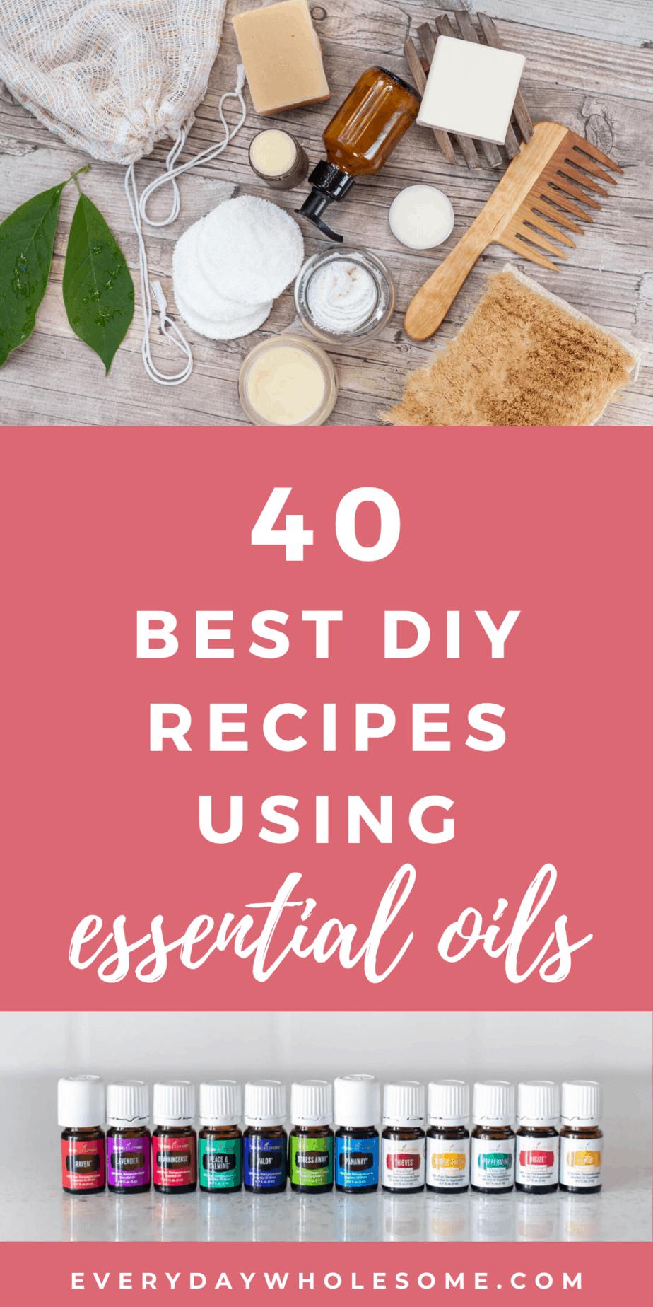 40 best diy recipes using essential oils pin