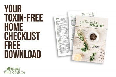YOUR TOXIN-FREE HOME CHECKLIST FREE DOWNLOAD