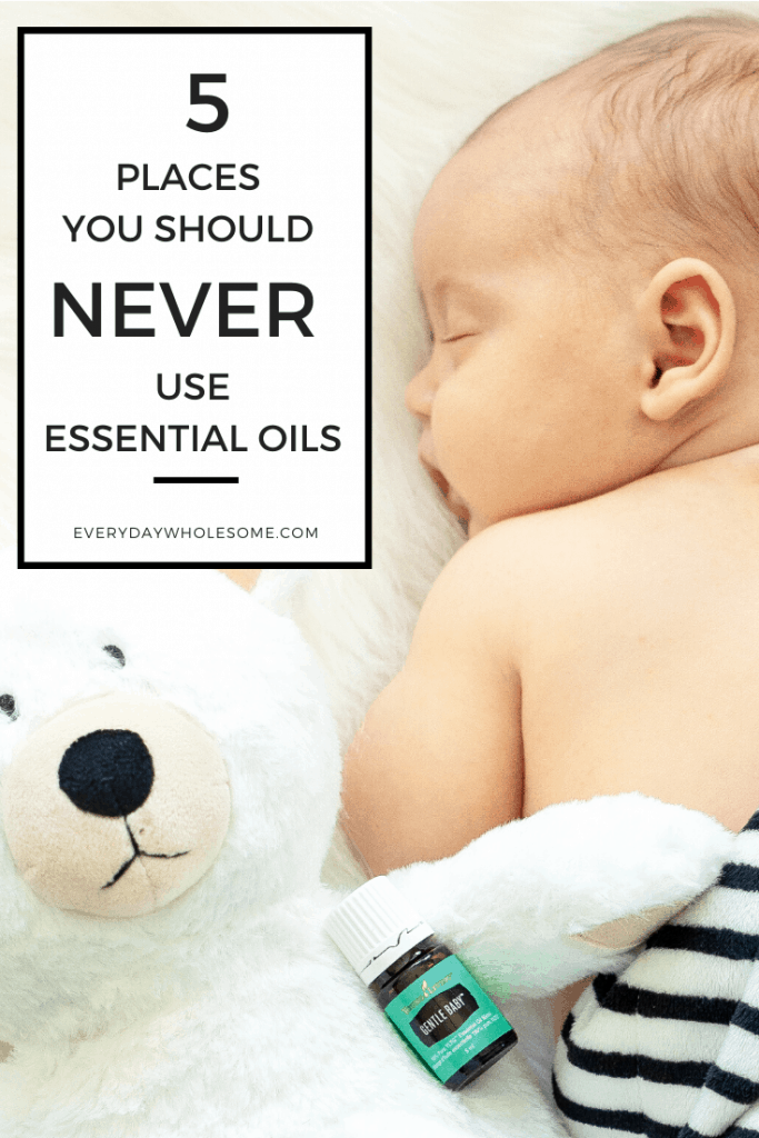 5 places you should never use essential oils.