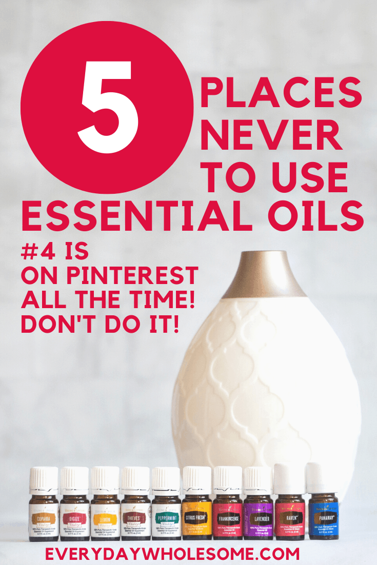5 places never to use essential oils number 4