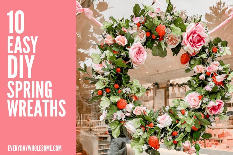 10 Best DIY Spring Wreaths