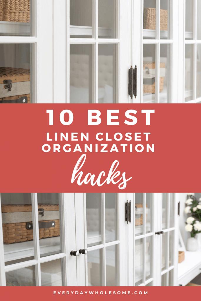 10 best linen closet organization hacks pin