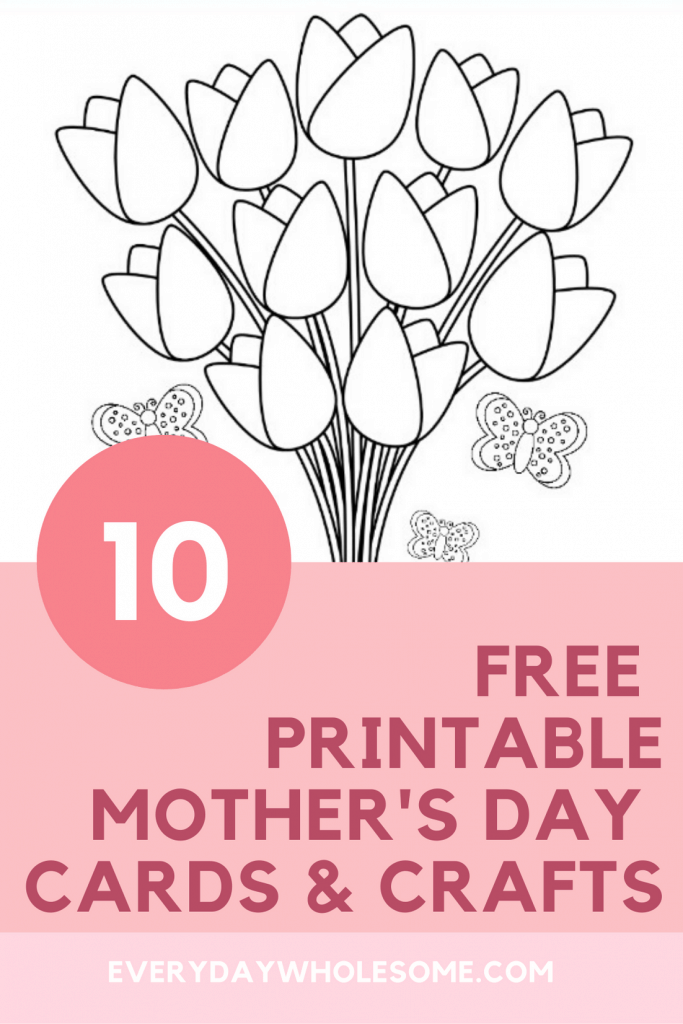 10 FREE PRINTABLE Mother's Day CARDS AND COLORING PAGES FOR KIDS