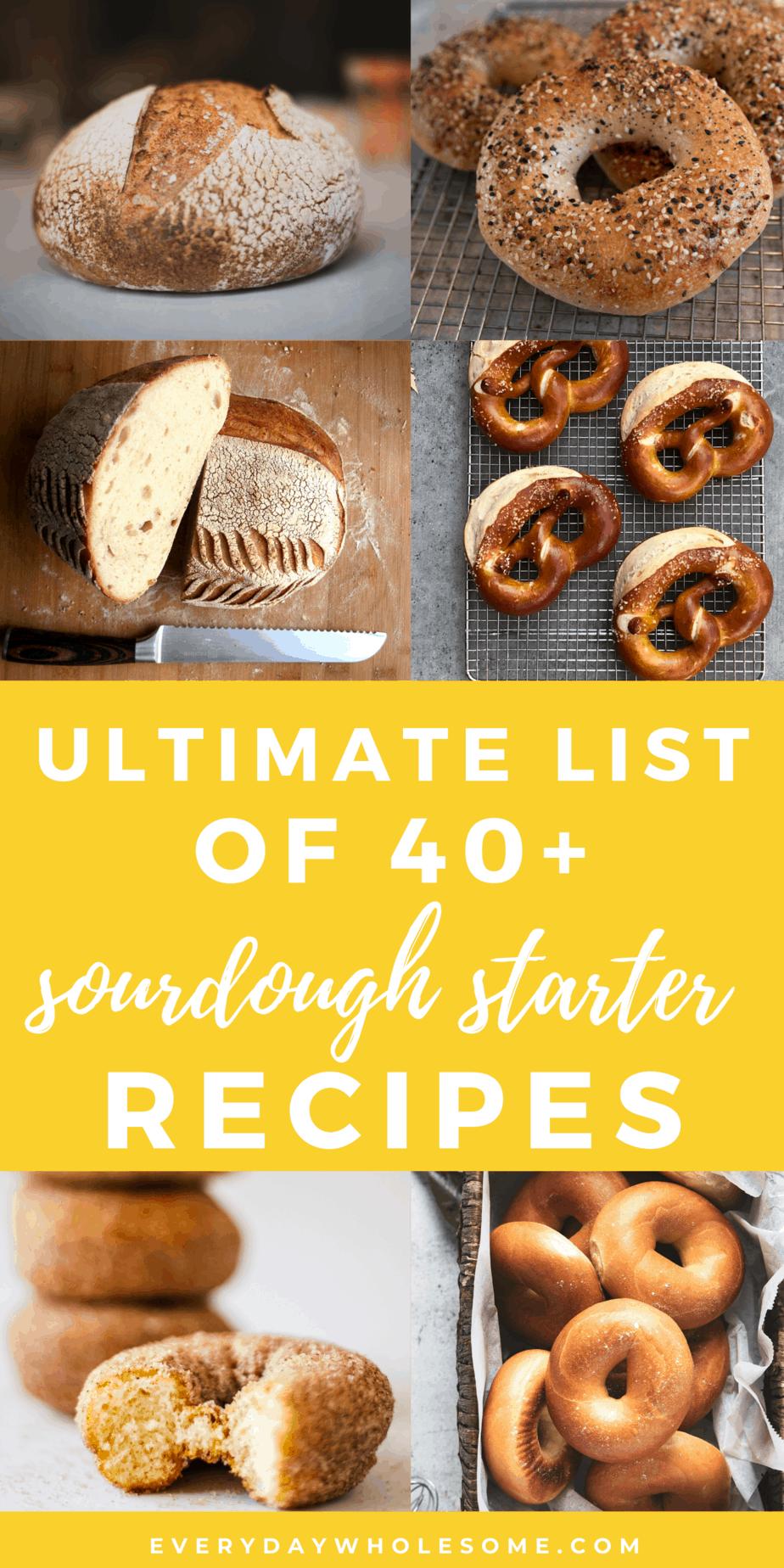 ULTIMATE LIST OF 40 SOURDOUGH BREAD RECIPES