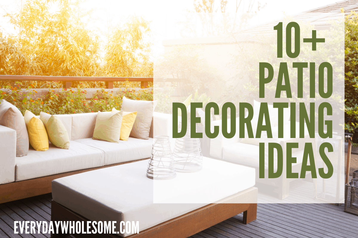 PATIO DECORATING IDEAS ON A BUDGET DIY