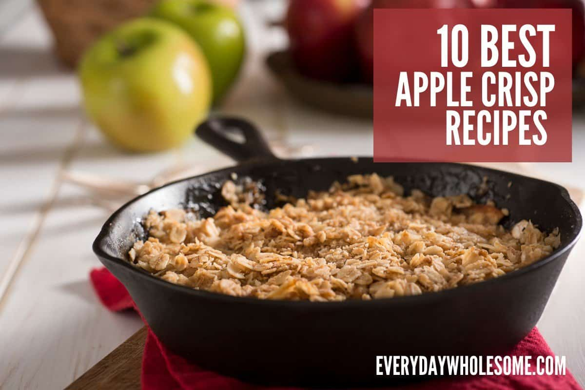 10 BEST APPLE CRISP RECIPES FOR HOLIDAYS FEATURED
