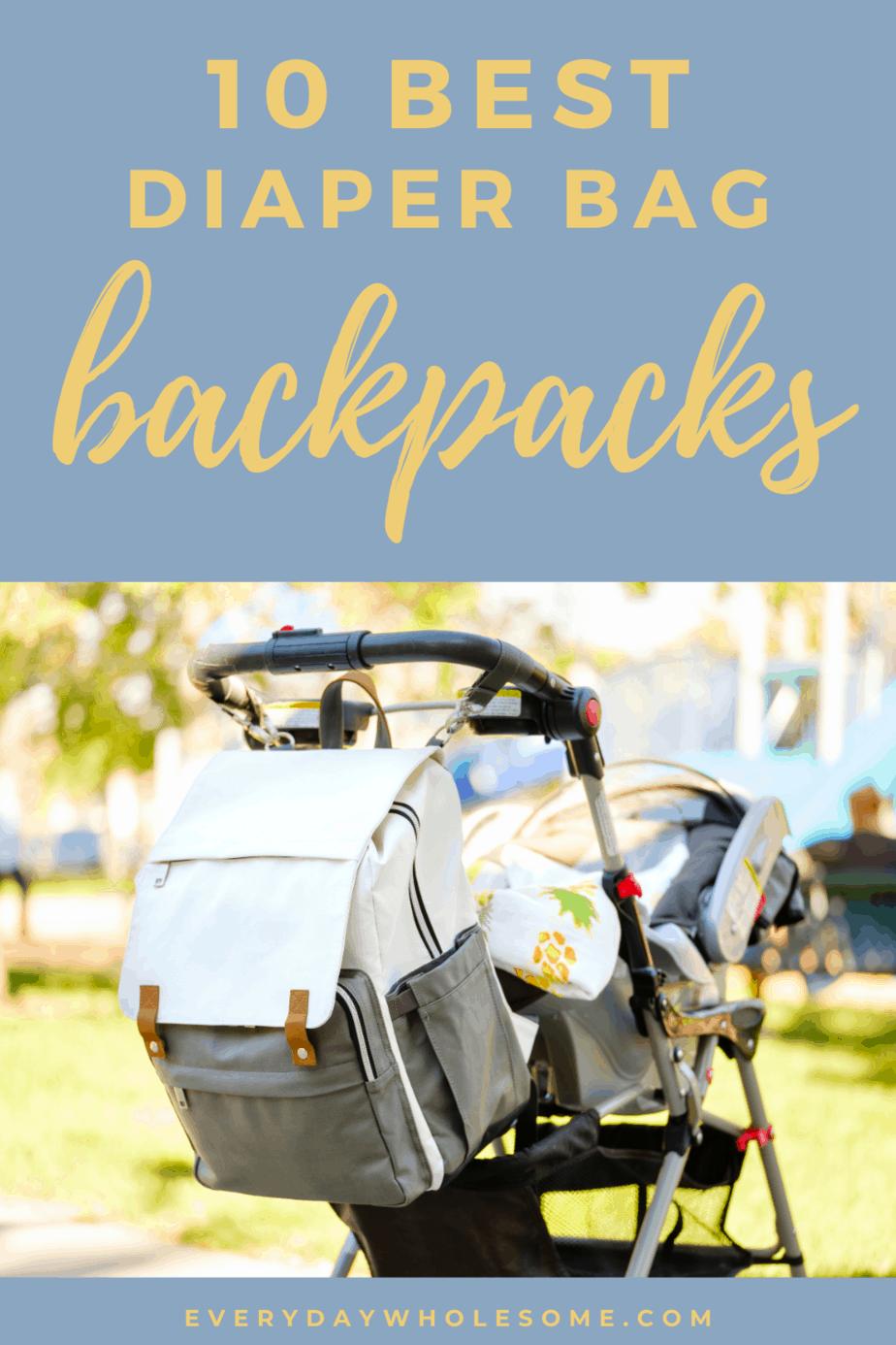 10 best diaper bag backpacks pin