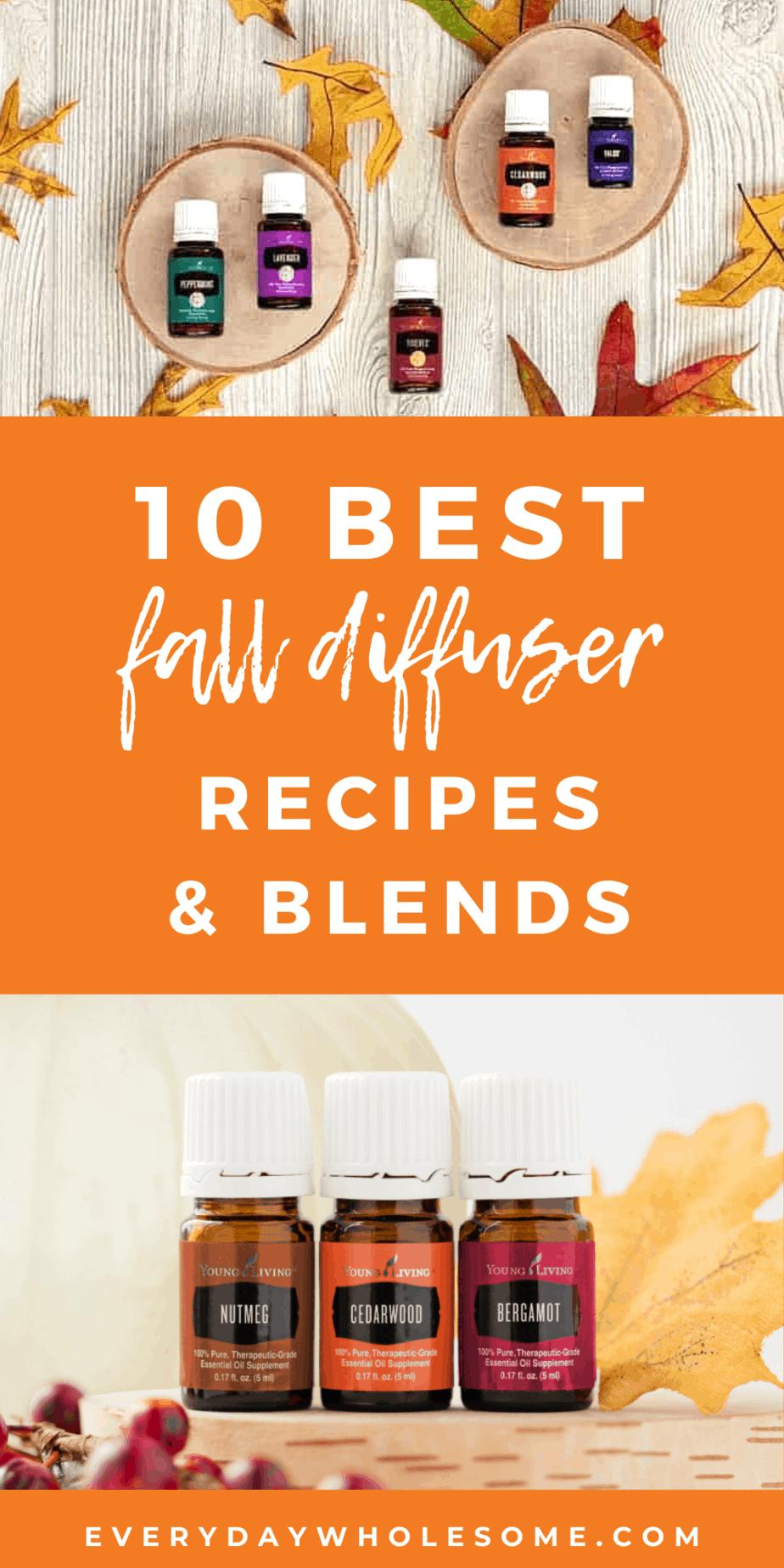 10 best fall autumn diffsuer blends recipes pin