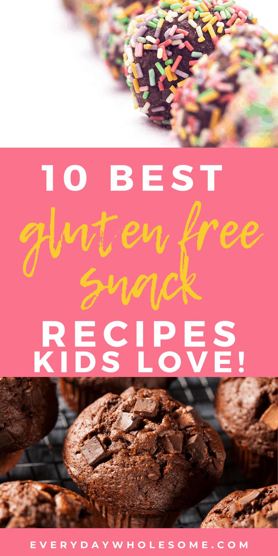 10 best gluten free snack recipes kids love