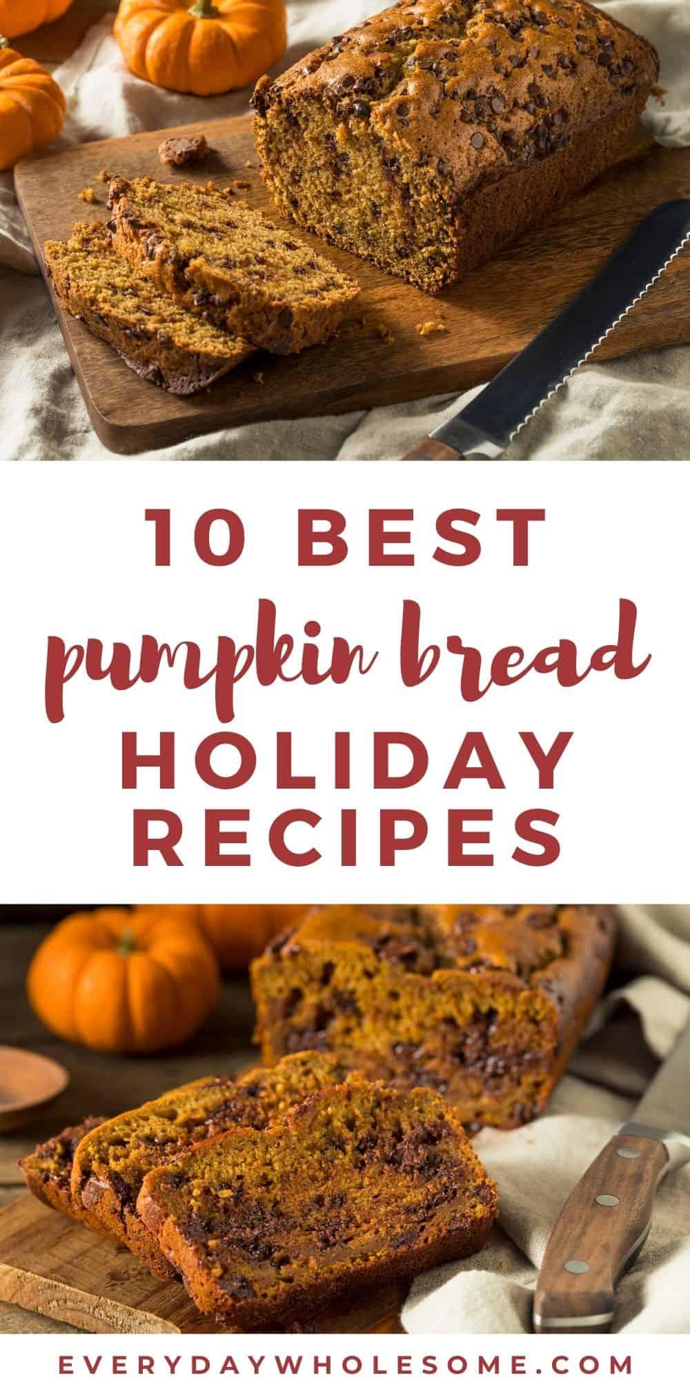 10 best holiday pumpkin bread recipes