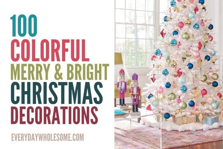100 Colorful Merry & Bright Christmas Decoration Ideas
