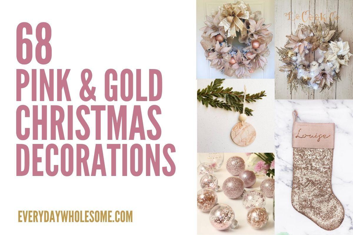68 Pink & Gold Christmas Home Decor Ideas