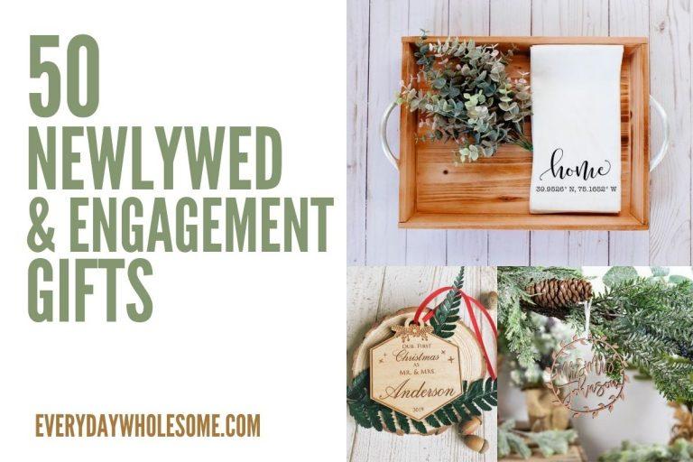 50 Newlywed & Engagement Gift Ideas