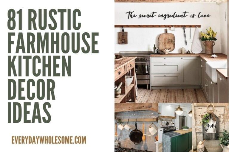 81 Rustic Farmhouse Kitchen Decor Ideas