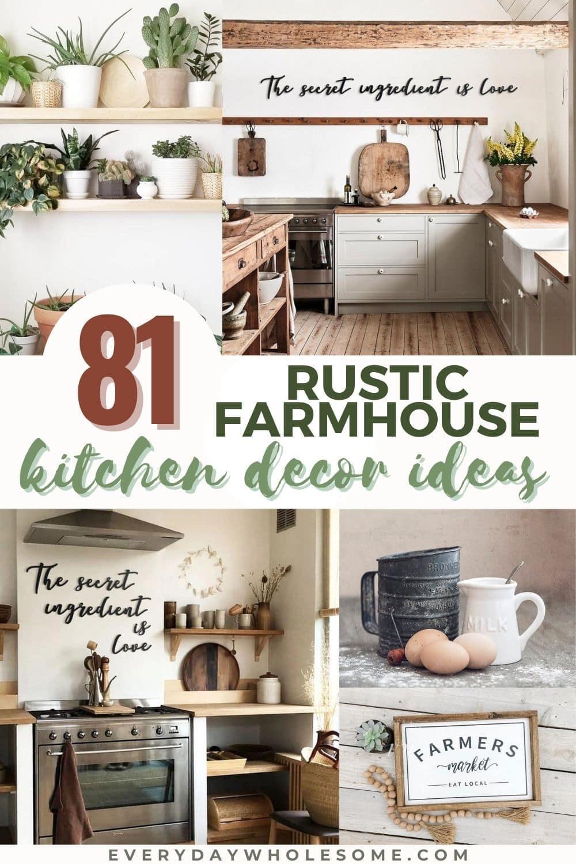 Everyday Wholesome 81 Rustic Farmhouse Kitchen Decor Ideas