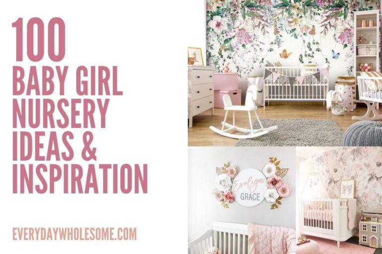 100 Girl Nursery Ideas