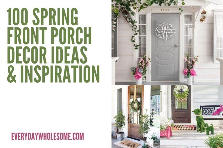 100 Spring Front Porch Decor Ideas & Inspiration