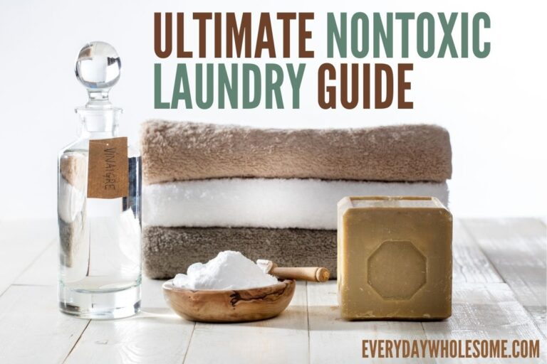 Ultimate Nontoxic Laundry Room Guide | Safe & Natural Detergents, Fabric Softeners