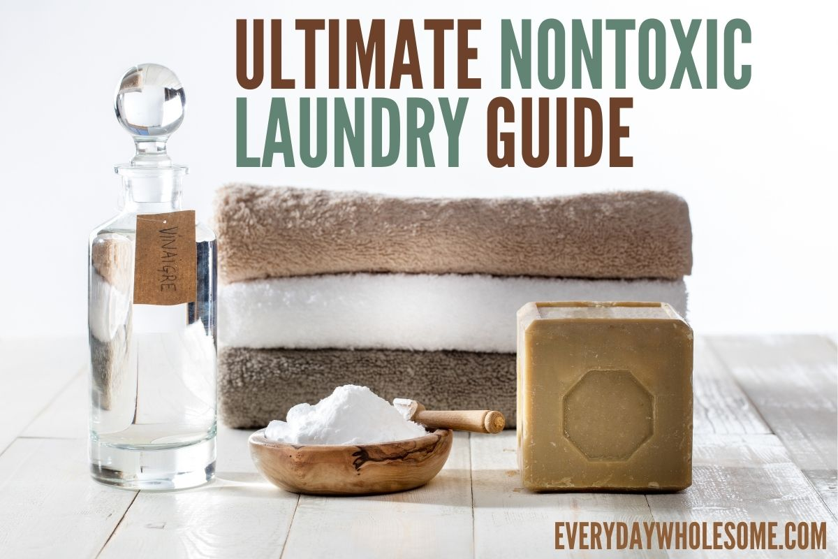 Read – Ultimate Nontoxic Laundry Guide