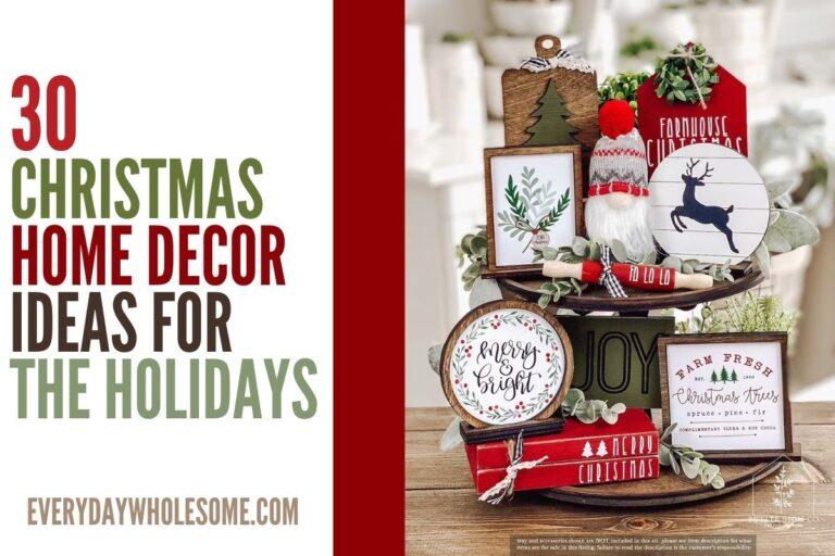 30 Christmas Home Decor Ideas