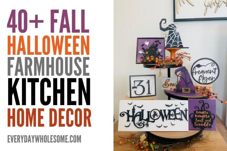 40+ Halloween & Fall Farmhouse Kitchen Decor