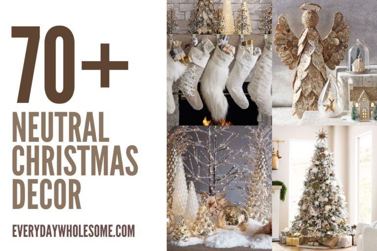 70 Neutral Farmhouse Christmas Decor